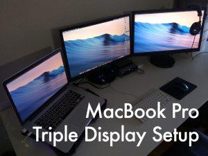 MacBook Pro 15インチ トリプルディスプレイ